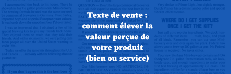 Texte de vente : comment élever la valeur perçue de votre produit (bien ou service)