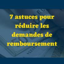 Réduire les demandes de remboursement
