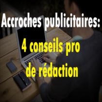 copywriting des conseils pour rédiger des accroches publicitaires