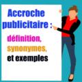 accroche publicitaire: définition