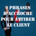 copywriting et accroche pour attirer le client