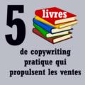 Des livres de copywriting qui propulsent les ventes