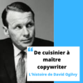 David Ogilvy, de cuisinier à maître copywriter