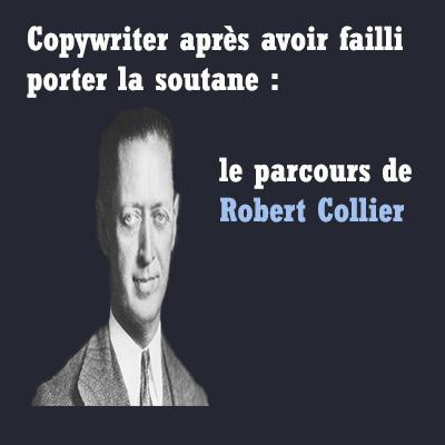 Maître copywriter robert collier