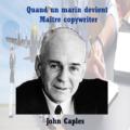 John Caples, de marin à maître en copywriting