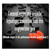 copywriting: accroche hypnotique des copywriters