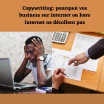 Copywriting et business sur internet ou hors internet