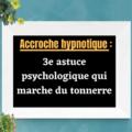 Copywriting: accroche hypnotique qui marche du tonnerre