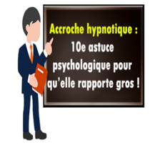 Accroches hypnotiques